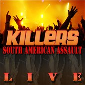 Killers (UK): South American Assault 1994 [Bonus Tracks] [Remastered] [Digipak]