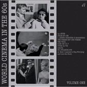 Various Artists: World Cinema In The 60s: Volume One