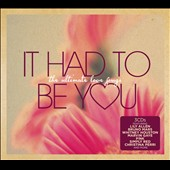 Various Artists: It Had to Be You: The Ultimate Love Songs [Digipak]