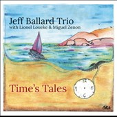Jeff Ballard (Percussion)/Jeff Ballard Trio: Time's Tales
