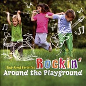Various Artists: Sing-Along Favorites: Rockin' Around the Playground