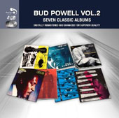 Bud Powell: 7 Classic Albums, Vol. 2 *