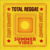 Various Artists: Total Reggae: Summer Vibes