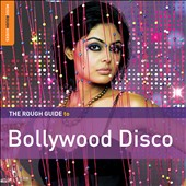 Various Artists: The Rough Guide to Bollywood Disco [Digipak]