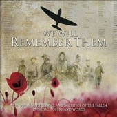 Various Artists: We Will Remember Them: Honouring the Service and Sacrifice of the Fallen in Music, Poetry and Words