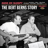 Various Artists: Hang on Sloopy: The Bert Berns Story, Vol. 3 [Digipak]