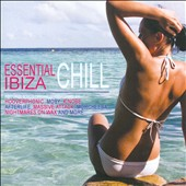 Various Artists: Essential Chill Ibiza