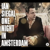 Ian Siegal: One Night in Amsterdam [Digipak]
