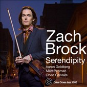 Zach Brock: Serendipity