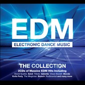 Various Artists: EDM: Electronic Dance Music - The Collection [Digipak]