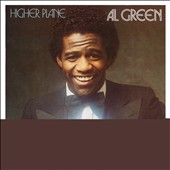 Al Green (Vocals): Higher Plane