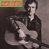 Martin Carthy: Out of the Cut
