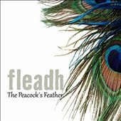 Fleadh: The  Peacock's Feather