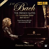 J.S. Bach: The French Suites, BWV 812-817; French Overture, BWV 831; Aria Variata, BWV 989 / Ekaterina Derzhavina, piano