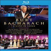 Burt Bacharach: A  Life in Song *
