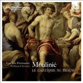 Étienne Moulinié (1599-1676): Le Cantique de Mose / Les Arts Florissants, William Christie