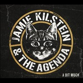 Jamie Kilstein/Jamie Kilstein & the Agenda: A Bit Much [Digipak] *