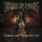 Cradle of Filth: Dusk and Her Embrace... The Original Sin *