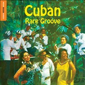 Various Artists: The  Rough Guide to Cuban Rare Groove