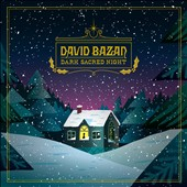 David Bazan: Dark Sacred Night [11/11] *