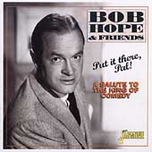 Bob Hope: Put It There Pal: A Salute to the Kings of Comedy