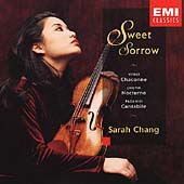 Sweet Sorrow - Vitali, Chopin, Pagaini, et al / Sarah Chang