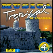 Various Artists: Musica Tropical de Colombia, Vol. 4