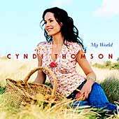 Cyndi Thomson: My World