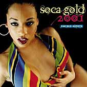 Various Artists: Soca Gold 2001 [PA]