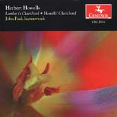 Howells: Lambert's Clavichord, Howell's Clavichord / Paul