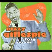 Dizzy Gillespie: The Dizzy Gillespie Story: 1939-1950 [Box Set] [Box]