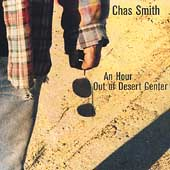 Chas Smith: An Hour Out of Desert Center