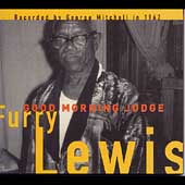 Furry Lewis: Good Morning Judge [Digipak]