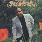 Glenn Yarbrough: Let the World Go By