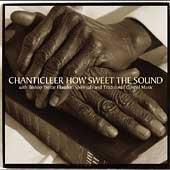 How Sweet the Sound / Flunder, Chanticleer