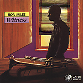 Ron Miles (Trumpet): Witness
