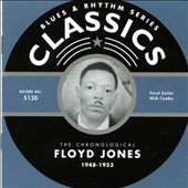 Floyd Jones (Guitar): The Chronological Floyd Jones: 1948-1953 *