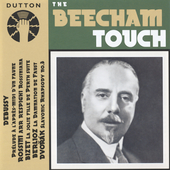 The Beecham Touch - Dvor&aacute;k, Debussy, Bizet, Berlioz, Rossini