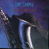 Tony Campise: Once in a Blue Moon