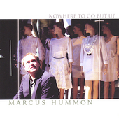 Marcus Hummon: Nowhere to Go But Up *