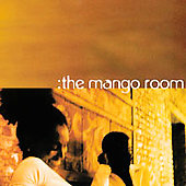 The Mango Room: The Mango Room