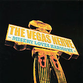 Vegas Nerve: Misery Loves Harmony *