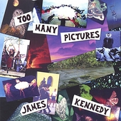 James Kennedy: Too Many Pictures