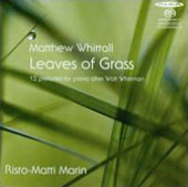 Matthew Whittall: Leaves of Grass / Risto-Matti Marin, piano