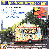 De Blauwe Pilaar: Tulips from Amsterdam