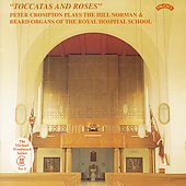 Toccatas and Roses - Vierne, Brahms, et al / Peter Crompton