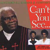 Rev. F.C. Barnes & Company: Can't You See...