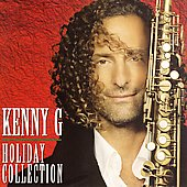 Kenny G: The Holiday Collection