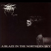 Darkthrone: A Blaze in the Northern Sky [Enhanced] [Digipak] [Remaster]