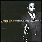 Clifford Brown (Jazz)/Harold Land/Max Roach/Max Roach Quintet: Complete Studio Recordings